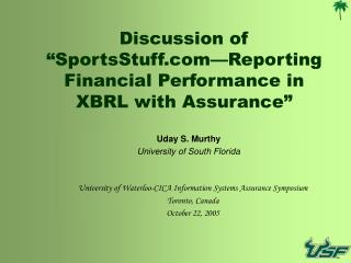 "Discussion of ""SportsStuff—Reporting Financial Performance in XBRL with Assurance"""