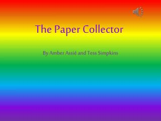 The Paper Collector
