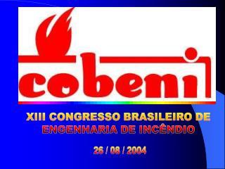 XIII CONGRESSO BRASILEIRO DE ENGENHARIA DE INC NDIO