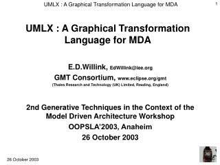 UMLX : A Graphical Transformation Language for MDA
