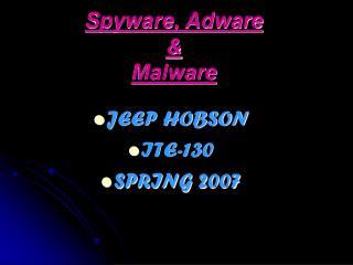 Spyware, Adware & Malware
