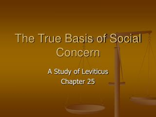 The True Basis of Social Concern