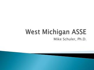 West Michigan ASSE