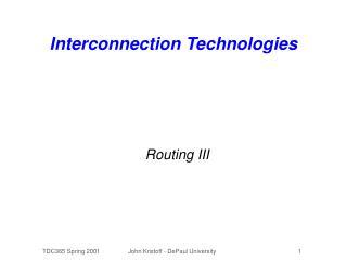 Interconnection Technologies