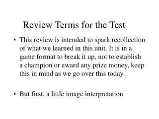 Review Terms for the Test