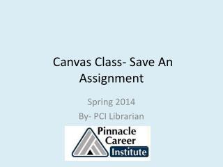 Canvas Class- Save An Assignment