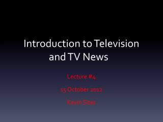 Introduction to Television and TV News