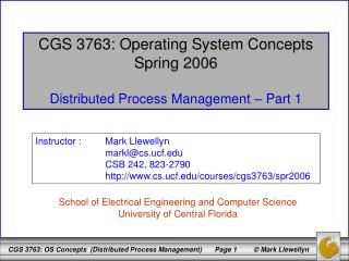 CGS 3763: Operating System Concepts Spring 2006 Distributed Process Management – Part 1