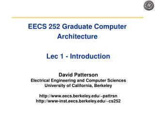 EECS 252 Graduate Computer Architecture