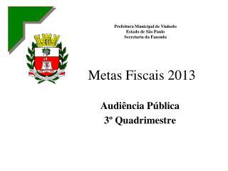 Metas Fiscais 2013