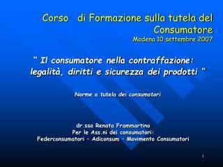 Corso   di Formazione sulla tutela del Consumatore Modena 10 settembre 2007
