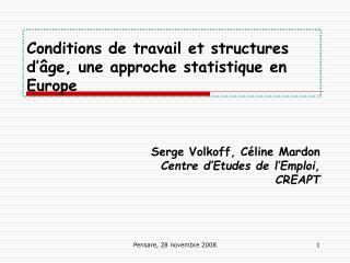 Conditions de travail et structures d'âge, une approche statistique en Europe