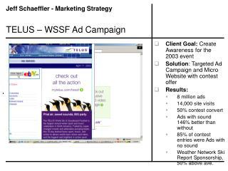 TELUS – WSSF Ad Campaign