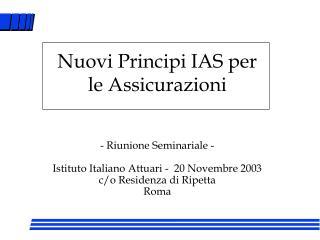 Nuovi Principi IAS per le Assicurazioni