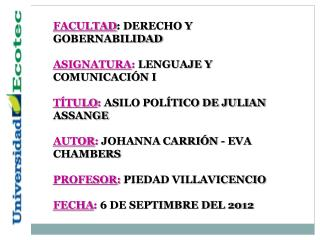 FACULTAD : DERECHO Y GOBERNABILIDAD ASIGNATURA :  LENGUAJE Y COMUNICACIÓN I
