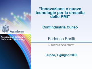 """""""Innovazione e nuove tecnologie per la crescita delle PMI"""" Confindustria Cuneo"""