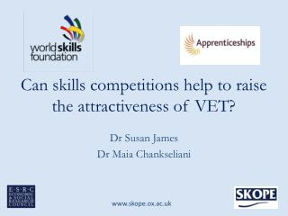 Can skills competitions help to raise the attractiveness of VET?