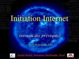 Initiation Internet