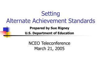 Setting  Alternate Achievement Standards