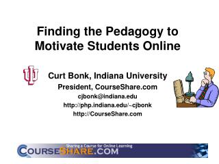 Finding the Pedagogy to Motivate Students Online