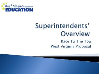 Superintendents' Overview