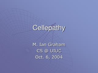 Cellepathy
