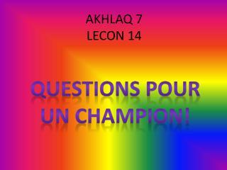 AKHLAQ 7 LECON 14