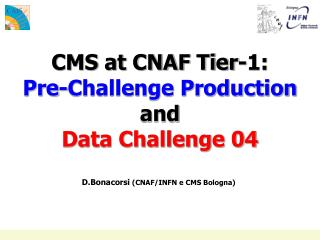 CMS at CNAF Tier-1: Pre-Challenge Production and Data Challenge 04