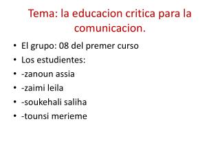 Tema: la educacion critica para la comunicacion.