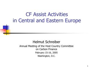 CF Assist Activities  in Central and Eastern Europe