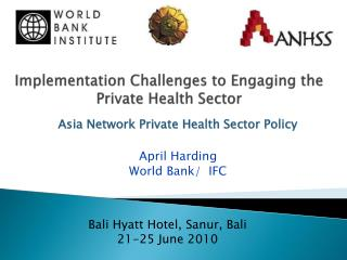 Implementation Challenges to Engaging the Private Health Sector