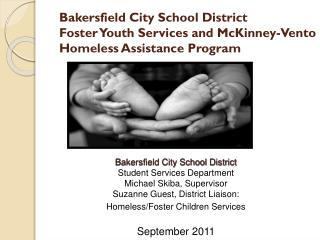 Bakersfield City School District Student Services Department Michael Skiba, Supervisor
