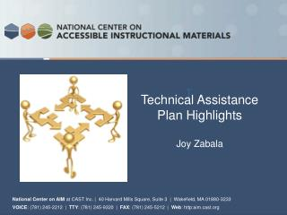 Technical Assistance   Plan Highlights Joy Zabala