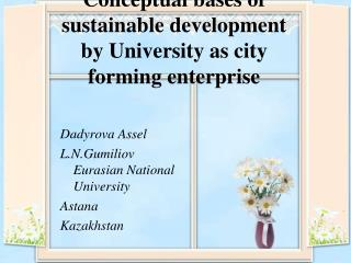 Conceptual bases of sustainable development by University as city forming enterprise