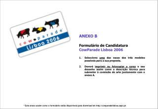 ANEXO B  Formulário de Candidatura   CowParade Lisboa 2006
