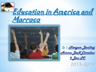 Education in America and Marroco