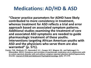 Medications: AD/HD & ASD