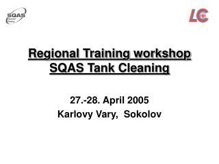 Regional Training workshop SQAS Tank Cleaning