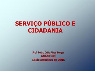 SERVI O P BLICO E CIDADANIA