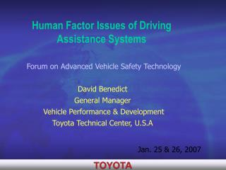 Human Factor Issues of Driving  Assistance Systems