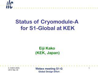 Status of Cryomodule-A  for S1-Global at KEK