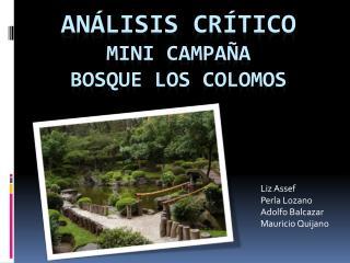An�lisis cr�tico Mini Campa�a  Bosque Los  Colomos