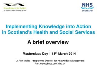 Implementing Knowledge into Action in Scotland's Health and Social Services