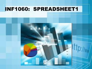 INF1060:  SPREADSHEET1