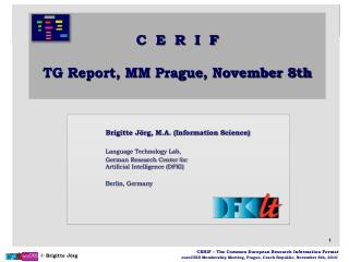 C  E  R  I  F   TG Report, MM  Prague , November 8th