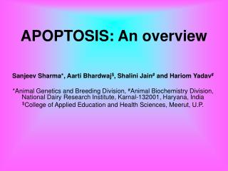 APOPTOSIS: An overview