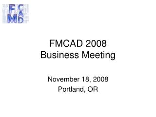 FMCAD 2008 Business Meeting