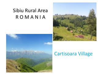 Sibiu Rural Area R O M A N I A