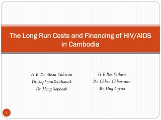 The Long Run Costs and Financing of HIV/AIDS in Cambodia