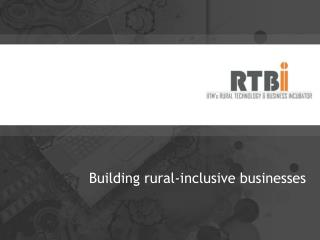 Building rural-inclusive businesses